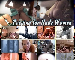 Peeping for nude women - hot voyeur content